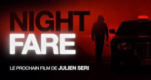 zwiastun Night Fare - filmu w reżyserii Juliena Seri.
