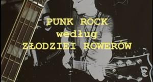 Punk Rock według Złodziei Rowerów