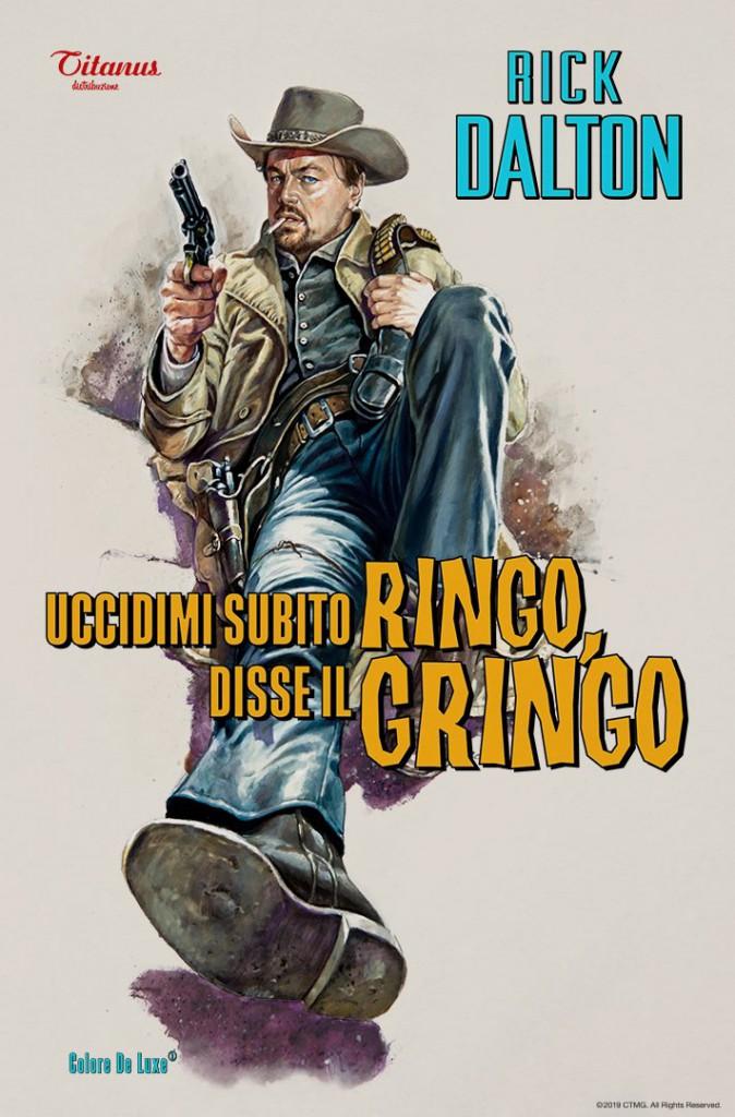 Uccidimi subito Ringo, disse il Gringo