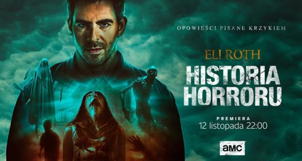 Eli Roth: Historia horroru, sezon 2 (2020), AMC. Recenzja.